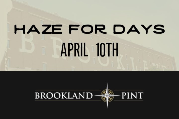 Brookland Pint's Haze for Days